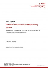 "Sub-structure waterproofing system Zemseal® test report adhesion of liquid plastic ""FRANKOSIL 1K Plus"" to Zemseal®"
