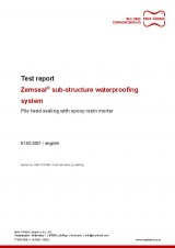 Sub-structure waterproofing system Zemseal® test report pile head sealing with Zemseal® epoxy resin mortar