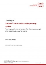 Sub-structure waterproofing system Zemseal® test report rear safety in case of damage after cleaning